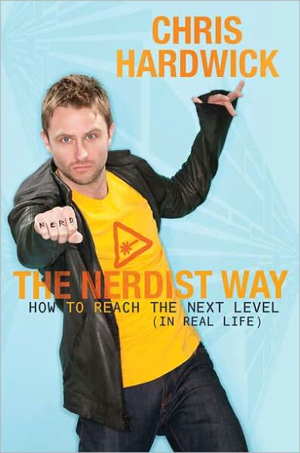 Chris Hardwick, The Nerdist Way