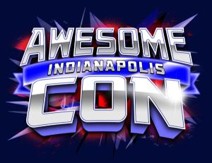 Awesome Con Indy 2014! Woo!