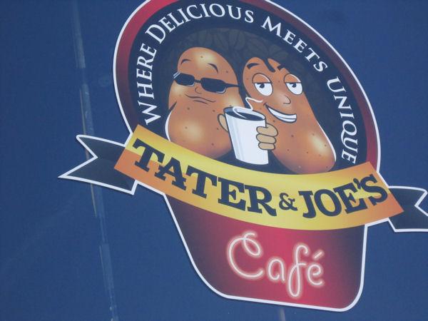 Tater & Joe's!