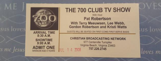 700 Club Ticket Stub!
