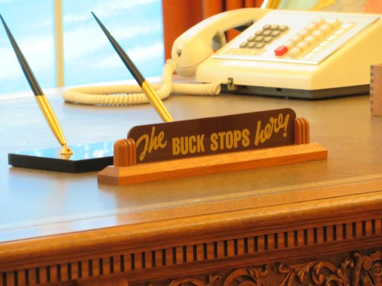THE BUCK STOPS HERE!