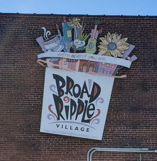 Welcome to Broad Ripple! sign.