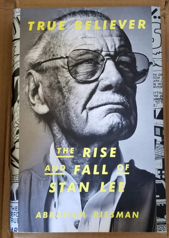 """Abraham Riesman's """"True Believer: The Rise and Fall of Stan Lee""""."""