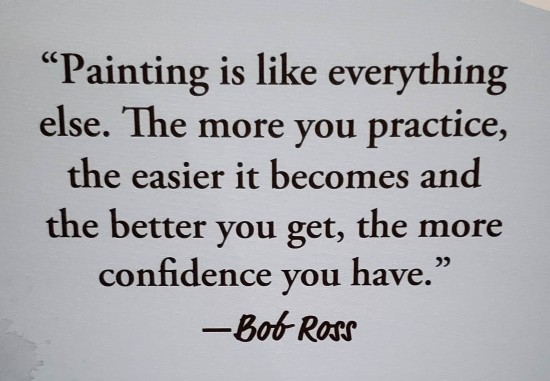 Bob Ross wall quote.