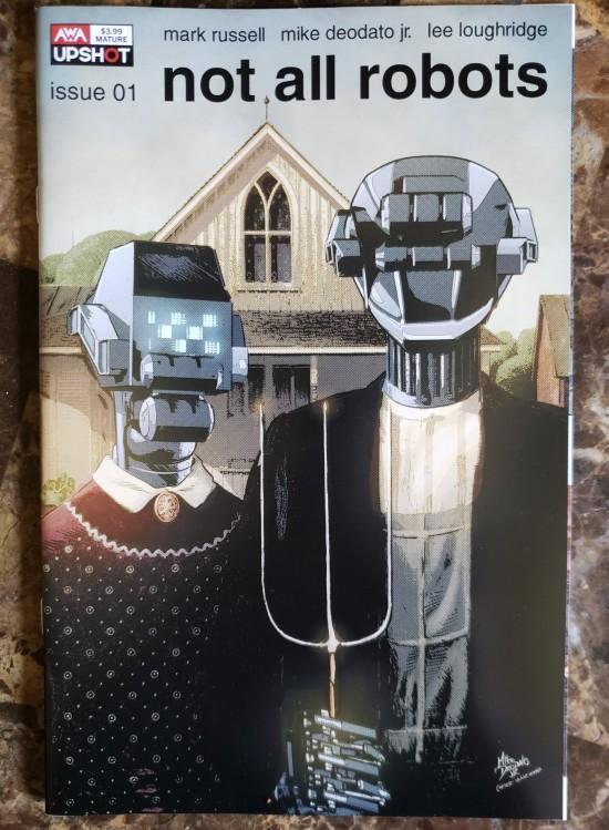 Not All Robots #1, AWA Upshot.