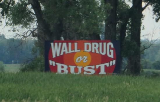 Wall Drug sign!